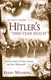 Scenes from Hitler's 1000-Year Reich, Kerry Weinberg, 159102045X
