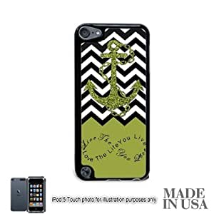 Anchor Live the Life You Love Infinity Quote (Not Actual Glitter) - Green Black White Chevron with Anchor iPod Touch 5 5G Hard Case - BLACK by Unique Design Gifts