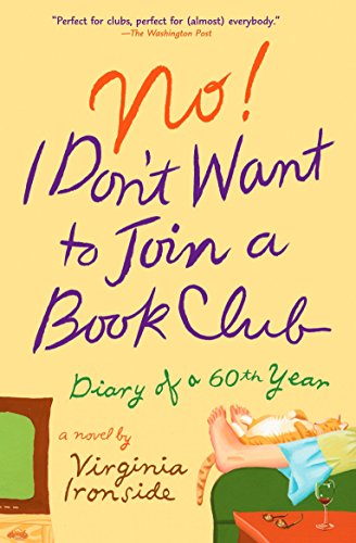 )^^( Download Ebook No! I Don't Want to Join a Book Club: Diary of a Sixtieth Year Pdf