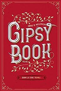 Gipsy book : Quand la terre tremble par Sophie de Mullenheim