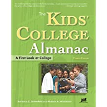 The Kids' College Almanac (Kids' College Almanac: First Look at College)