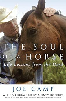 The Soul of a Horse: Life Lessons from the Herd by [Camp, Joe]