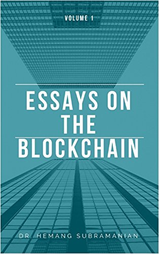 Sample Essays For High School Students Essays On The Blockchain Vol  By Subramanian Dr Hemang Essay Learning English also College Essay Thesis Amazoncom Essays On The Blockchain Vol  Ebook Dr Hemang  Essay Writing Topics For High School Students