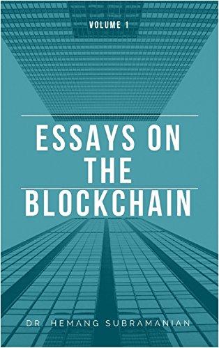 Amazoncom Essays On The Blockchain Vol  Ebook Dr Hemang  Essays On The Blockchain Vol  By Subramanian Dr Hemang