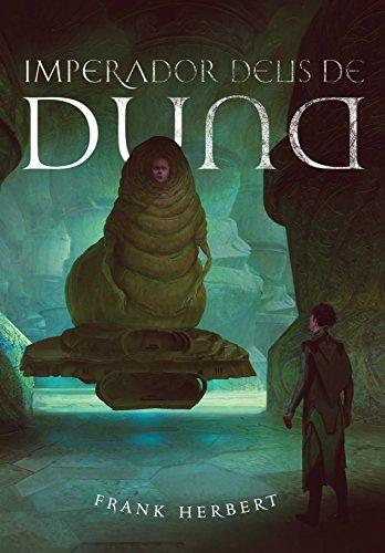 Imperador Deus de Duna (Crônicas de Duna Livro 4)