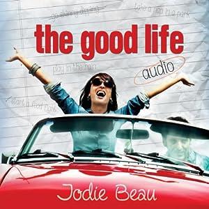 The Good Life Audiobook
