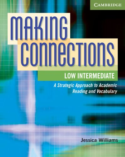 Making Connections Low Intermediate Student's Book: A...