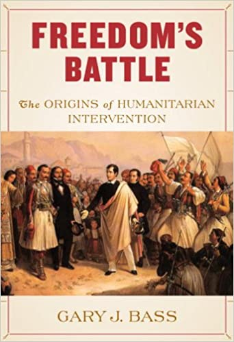 Book Freedom's Battle: The Origins of Humanitarian Intervention