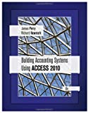 Building Accounting Systems Using Access 2010 8th Edition