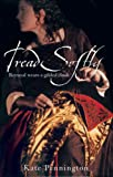 Tread Softly, Kate Pennington and Jenny Oldfield, 0340873434