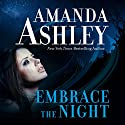 Embrace the Night Audiobook by Amanda Ashley Narrated by Denice Stradling