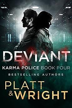 Deviant (Karma Police Book 4) by [Platt, Sean, Wright, David]