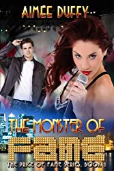 The Monster of Fame (The Price of Fame Series Book 1)