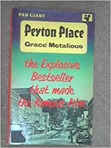Peyton Place (Hardscrabble Books): Grace Metalious, Ardis ...
