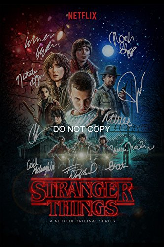 Stranger Things CAST Reprint SIGNED 12x18