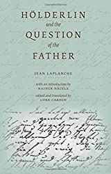 Hölderlin and the Question of the Father (English Literary Studies (Els) Monograph)