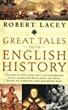 Great Tales from English History, Robert Lacey, 0316067571