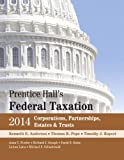 Prentice Hall's Federal Taxation 2014 Corporations, Partnerships, Estates and Trusts, Kenneth E. Anderson and Thomas R. Pope, 013344466X