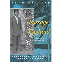 Passage To England: Barbadian Londoners Speak of Home