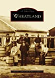 img - for Wheatland (NY) (Images of America) book / textbook / text book
