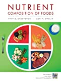 Nutrient Composition of Foods Booklet to Accompany Nutrition, Lori A. Smolin, 1118233743