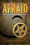 AFRAID: Demon Possession and Spiritual Warfare in America