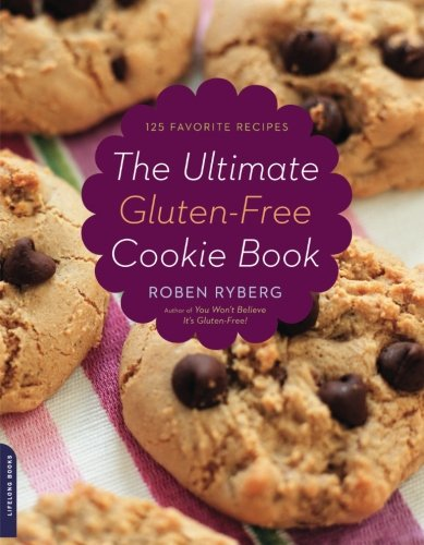 The Ultimate Gluten-Free Cookie Book by Roben Ryberg