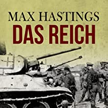 Das Reich Audiobook by Max Hastings Narrated by Nigel Carrington