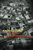 img - for Anthropology and Global Counterinsurgency book / textbook / text book