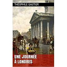 Une Journée à Londres (French Edition)