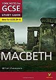 Macbeth: York Notes for GCSE (9-1)