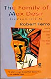 The Family of Max Desir, Robert Ferro, 0452260159