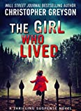 Book Cover for The Girl Who Lived: A Thrilling Suspense Novel