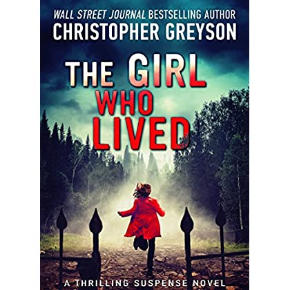 The Girl Who Lived: A Thrilling Suspen