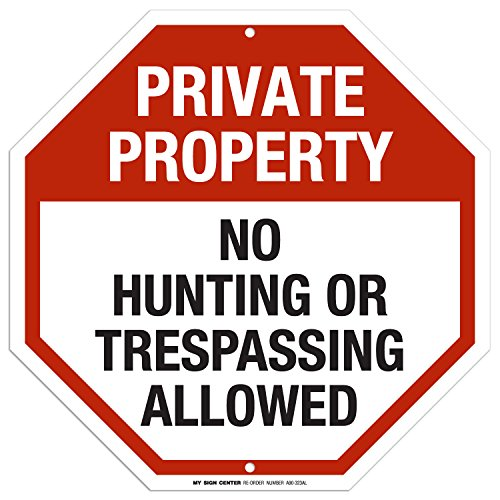 Private Property Hunting Trespassing Sign