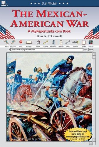 The Mexican-American War (U.S. Wars)