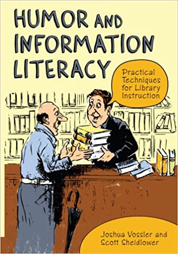 Humor And Information Literacy Practical Techniques For Library