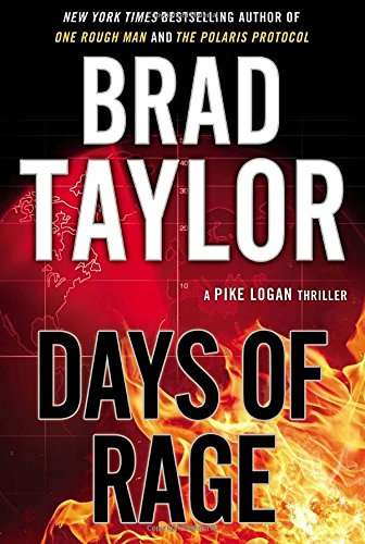 Days Of Rage (A Pike Logan Thriller)