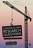 Constructing Research Questions: Doing Interesting Research