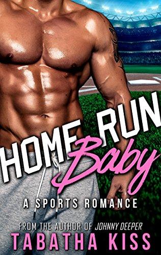 Home Run Baby: A Sports Romance by [Kiss, Tabatha]