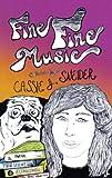 Fine Fine Music, Cassie J. Sneider, 0981953441