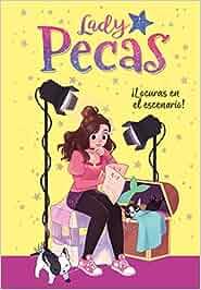 ¡Locuras en el escenario! (Serie Lady Pecas 2): Amazon.es