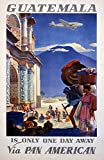 Pan Am - Guatemala - One Day - (artist: Lawler) - Vintage Advertisement (12x18 Art Print, Wall Decor Travel Poster)