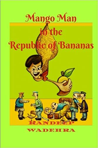 Mango Man In The Republic Of Bananas An Action Packed Political
