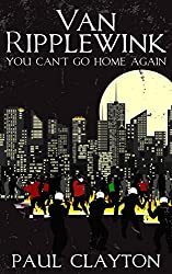 Van Ripplewink: You Can't Go Home Again