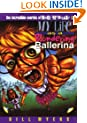 My Life as a Blundering Ballerina (The Incredible Worlds of Wally McDoogle #13)