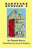 Barnyard Buddies I, Pamela Brown, 1928589154