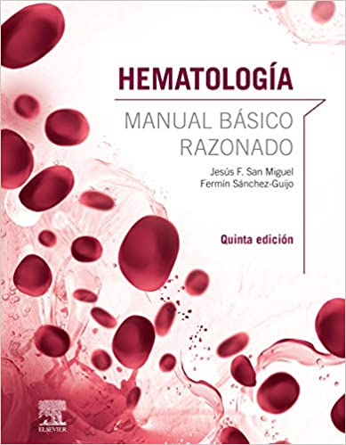 Hematología. Manual básico razonado (Spanish Edition), 5th Edition - Original PDF