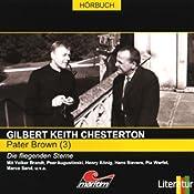 Die fliegenden Sterne (Pater Brown 3) | Gilbert Keith Chesterton