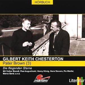 Die fliegenden Sterne (Pater Brown 3) Hörspiel